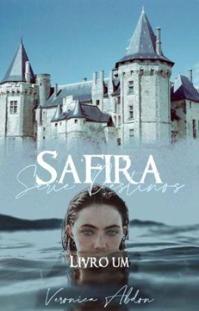 SAFIRA - Série Destinos (Livro 1) by veronicabdon