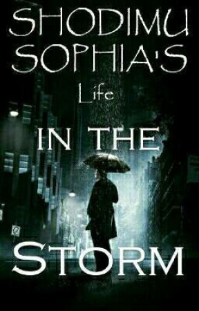 Life in the storm by Dream_Writer11