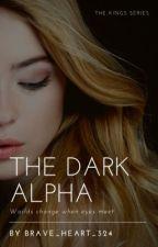 The Dark Alpha by brave_heart_324