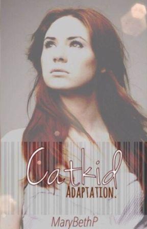 Catkid- Adaptation by MaryBethP
