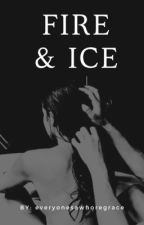 • FIRE & ICE • A Thomas Shelby Fanfic •  by everyonesawhoregrace