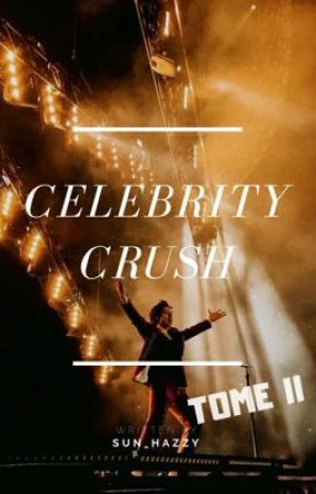 Celebrity Crush   Tome II by Sun_Hazzy