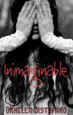 Inimaginable by OrneDistefano