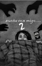 Sueña con Migo....  2da Temporada by frv-Mei--
