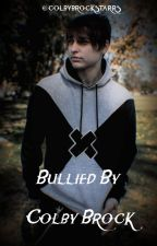 Bullied By Colby Brock by colbybrockstarrs