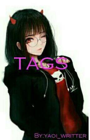《× TAGS ×》 by yaoi_writter