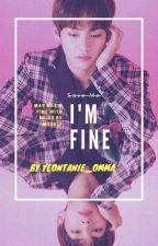 I'm Fine by Yeontanie_omma