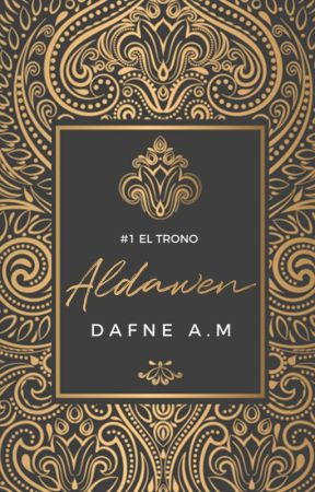 Aldawen (#1 El trono) by DafneAM