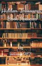 Hidden Treasures: Book Reviews by josiecat987