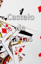 Castelo de Cartas by ceecilessa