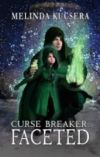 Curse Breaker: Faceted by mkucsera