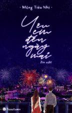 Yêu Em Đến Ngày Mai by zinjung09