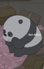 last dance. by shimmeringtruffles