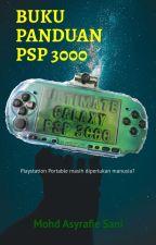 BUKU PANDUAN PSP 3000 ✔️ by Asyrafie