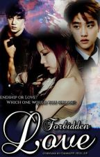 Forbidden Love (EXO Fanfiction) by exoanity
