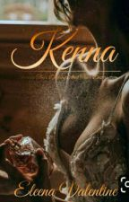 Kenna (Coming Soon) by EleenaValentine