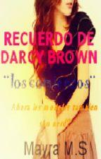 Los Recuerdos De Darcy Brown - Ahora Los Modelos También Son Nerd? by mayra112009