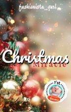 My Christmas Miracle by fashionista_gurl
