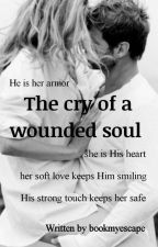 The cry of a wounded soul by bookmyescape