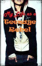 My Life as a Teenage Rebel by EJ_Silverwater