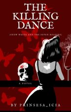 The Killing Dance (Snow White and the Seven Reapers) by prinsesa_icia