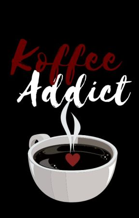 Koffee Addict | A Short Story by authorbellajay