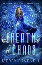 Breath of Chaos :  SAMPLE (PUBLISHED WORK) by merrywombat