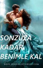 SONSUZA KADAR BENİMLE KAL by Bregna8