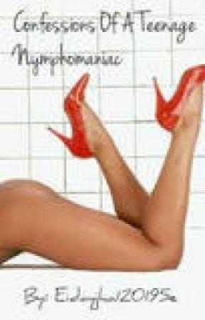 Confessions Of A Teenage Nymphomanaic by eidayjha1201e