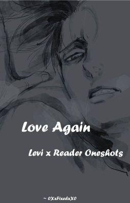 Levi X reader Oneshots (Sexual Content) - Lazz_Kim - Wattpad