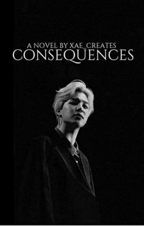 Consequences//Park Jimin by Xae_creates