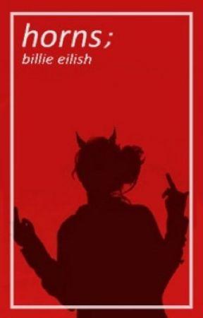 Horns // Billie Eilish  by bisexauI