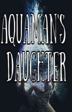 Aquaman's Daughter  by Psycho_Bitches