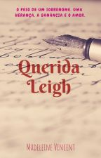 Querida Leigh by madvincent