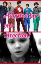 Adopted by one direction? by Punk_rockin_ashton