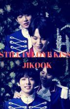 [45] STILL IN LOVE KISS - JIKOOK [COMPLETED] by btsrockz2