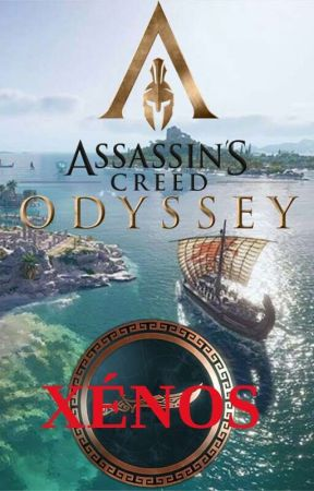 Assassin S Creed Odyssey Xenos 10 The Job And The Plan Wattpad