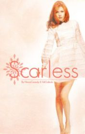 Scarless *Coming Soon* by NessaCanedy