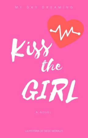 KISS THE GIRL by MyDayDreaming