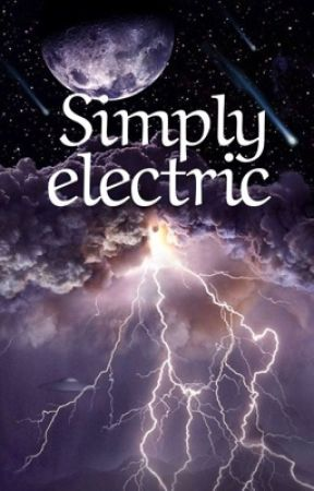 Simply Electric  by Lil_Couch_Potato