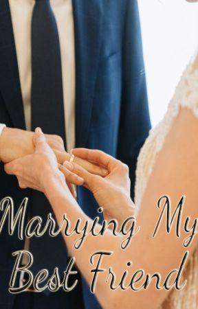 Marrying My Best Friend by JMSenar