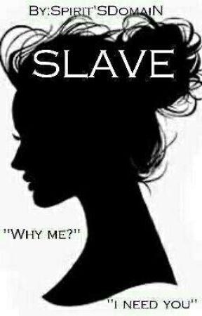 Slave by SpiritSDomaiN