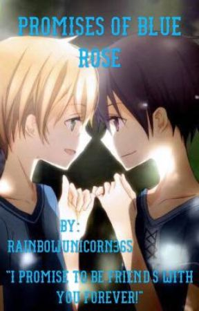 Promises of Blue rose (Eugeo x kirito) - Chapter 10 (the incident