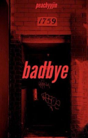 badbye | ❊namjooncentric❊ by peachyyjin