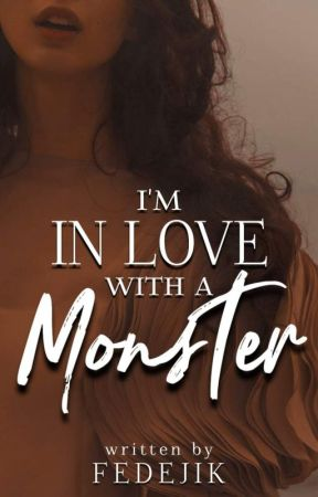 I'M IN LOVE WITH A MONSTER by fedejik