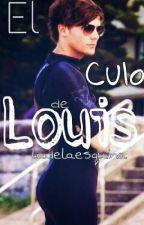 El Culo De Louis (y tú) cancelada AQUÍ, ALLÁ no by ladelaesquina