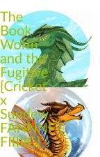 The Book Worm and the Fugitive {Cricket x Sundew} by thatdreamurr