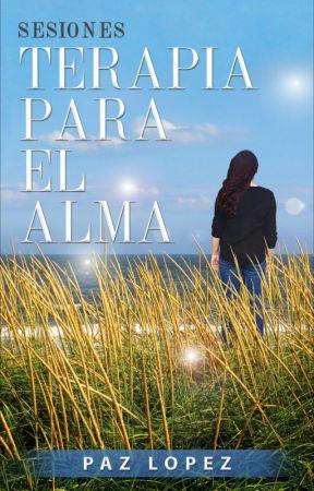 Sesiones, Terapia Para El Alma by PazLopez-Escritora