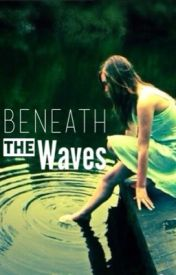 Beneath the Waves by Band4Gleeks