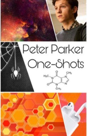 Peter Parker oneshots by JamieRogers2406